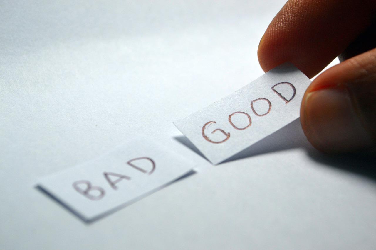 geri ir blogi musu pasirinkimai
